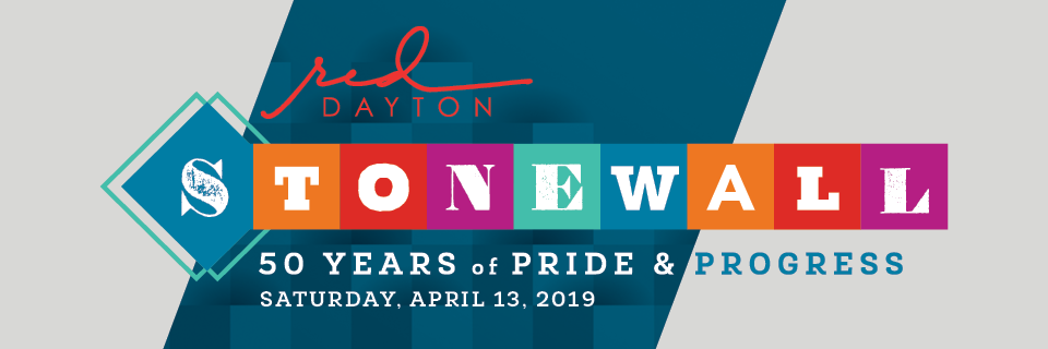 RED Dayton Stonewall: 50 Years of Pride and Progress, April 13, 2019
